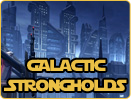 Galactic Strongholds